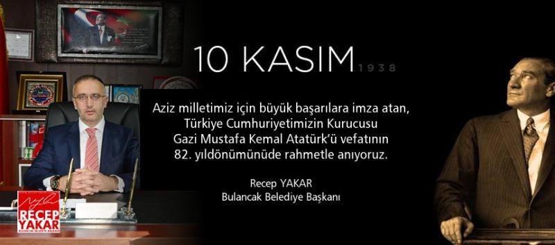 Başkan Yakar'dan 10 Kasım Mesajı